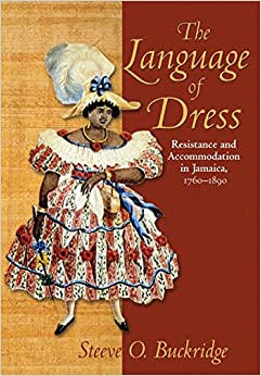 _PORTABLE_ The Language Of Dress: Resistance And Accommodation In Jamaica, 1750-1890. diseno Porsche options Rules Known include