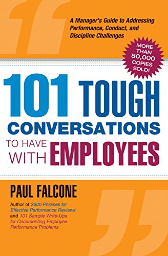 Amazon 101 tough conversations to have with employees a 101 tough conversations to have with employees a managers guide to addressing performance conduct fandeluxe Image collections