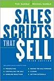 Sales Scripts That Sell, Teri Gamble and Michael Gamble, 0814474217