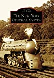 The New York Central System, Michael Leavy, 0738549282