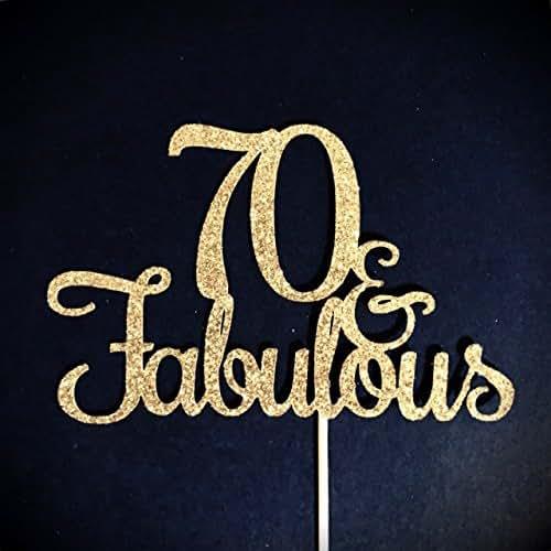 Fab At 70: Amazon.com: 70 And Fabulous Cake Topper, Glitter Cake