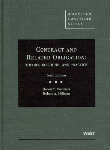 Contract and Related Obligation: Theory, Doctrine, and Practice (American Casebook Series)