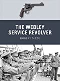 img - for The Webley Service Revolver (Weapon) book / textbook / text book