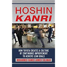 Hoshin Kanri: How Toyota Creates a Culture of Continuous Improvement to Achieve Lean Goals