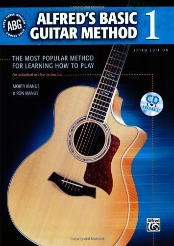 Alfred's Basic Guitar Method 1 (Alfred's Basic Guitar Library) 3rd (third) Edition by Morton Manus, Ron Manus (2007)