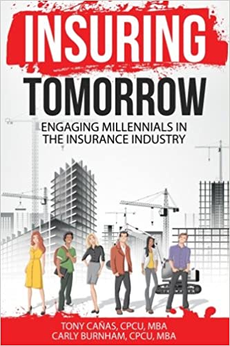 Engaging Millennials in the Insurance Industry Insuring Tomorrow