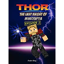 Thor: The Last Knight of Minecraftia 2 (Ragnarok)