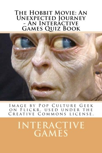 The Hobbit Movie: An Unexpected Journey - An Interactive Games Quiz Book