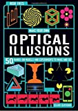 Make Your Own Optical Illusions: 50 Hands-On Models