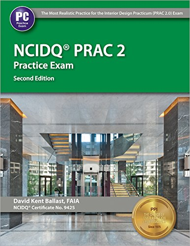 NCIDQ PRAC 2 Practice Exam by Professional Publications, Inc.
