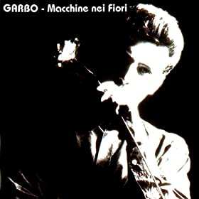 Amazon.com: Macchine nei fiori: Garbo: MP3 Downloads