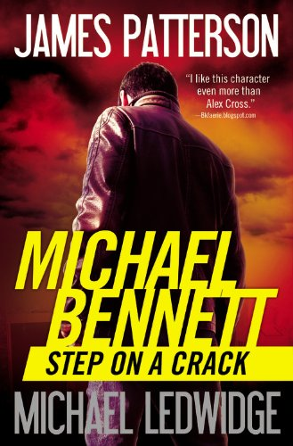 Step on a Crack by James Patterson, Michael Ledwidge