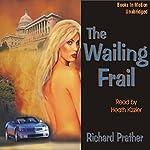 The Wailing Frail | Richard S. Prather