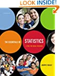 The Essentials of Statistics: A Tool...