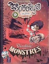 Spooky & les contes de travers : Pension pour monstres par Black`Mor