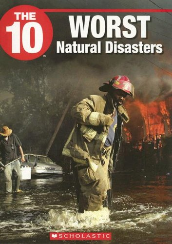 Read Online The 10 Worst Natural Disasters (The Ten) pdf