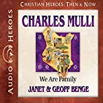 Charles Mulli: We Are Family | Janet Benge,Geoff Benge