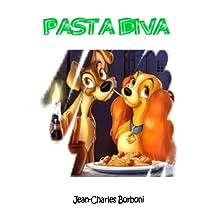 Pasta Diva (French Edition)