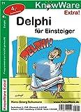 Delphi für Einsteiger. Programmieren leicht gemacht