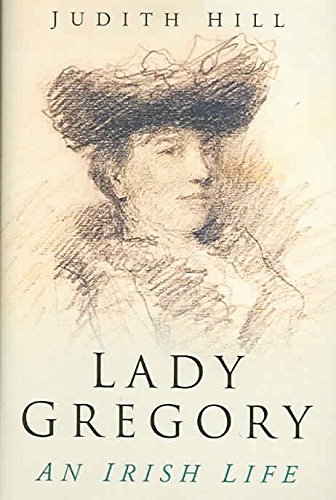 - Lady Gregory An Irish Life
