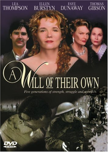 (A Will of Their Own )