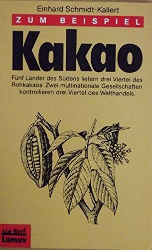 Lamuv Taschenbücher, Bd.93, Zum Beispiel Kakao
