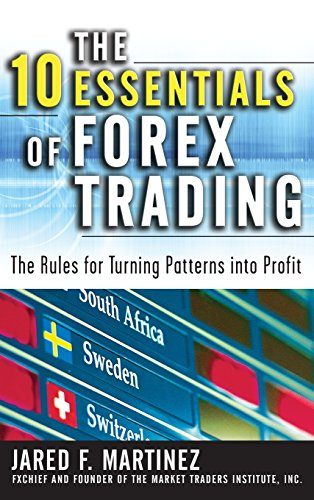 the-10-essentials-of-forex-trading-the-rules-for-turning-trading-patterns-into-profit