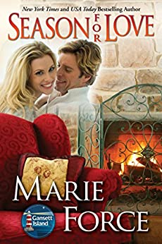 Season for Love (Gansett Island Series Book 6) by [Force, Marie]