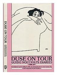 Duse on Tour - Guido Noccioli's Diaries, 1906-07
