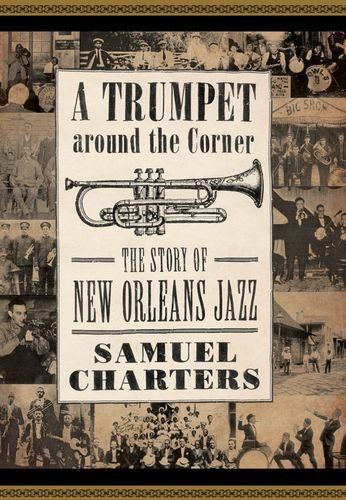 Corner: The Story of New Orleans Jazz (American Made Music Series) ()