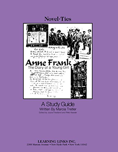 Anne Frank: Diary of a Young Girl: Novel-Ties Study Guide ()