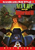 My Life as Reindeer Road Kill, Bill Myers, 084993866X