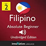 Learn Filipino: Level 2 Absolute Beginner Filipino, Volume 1: Lessons 1-25 |  InnovativeLanguage.com