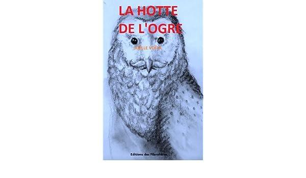 LA HOTTE DE LOGRE (French Edition)