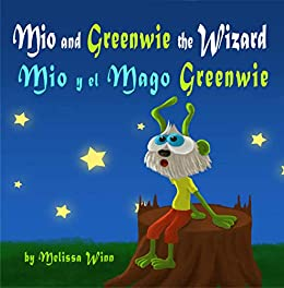 Amazon.com: Mio and Greenwie the Wizard. Mio y el Mago ...