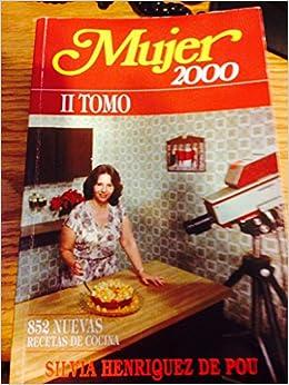 Amazon Com Mujer 2000 Recetas De Cocina 7461262661010 Silvia