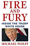 #7: Fire and Fury: Inside the Trump White House Paperback