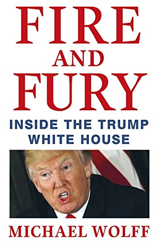 Fire And Fury  Inside The Trump White House Paperback