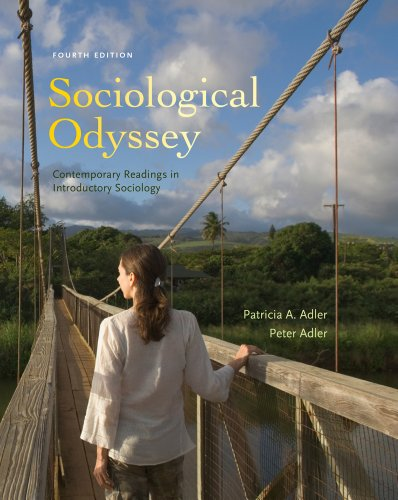 Sociological Odyssey Contemporary Readings in Introductory Sociology 4th Edition