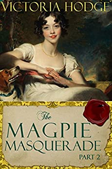 The Magpie Masquerade (Part 2) by [Hodge, Victoria]