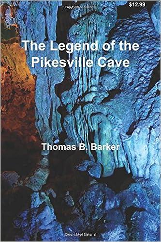 Ebooks popolari gratuiti scarica pdf The Legend of the Pikesville Cave PDF iBook by Thomas B. Barker