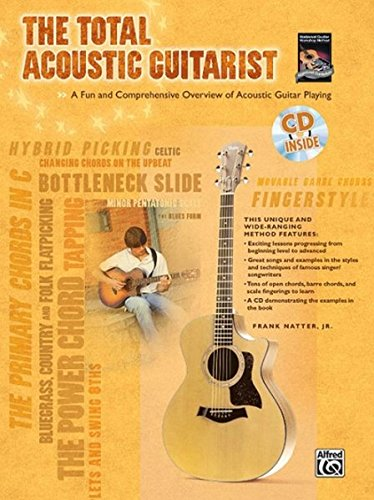 Download The Total Acoustic Guitarist: A Fun and Comprehensive Overview of Acoustic Guitar Playing , Book & CD (The Total Guitarist) PDF