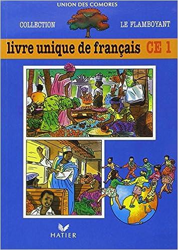 Le Flamboyant Livre De L Eleve Livre Unique De Francais