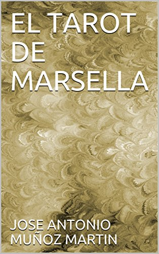 Amazon.com: EL TAROT DE MARSELLA (Spanish Edition) eBook ...