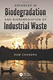 img - for Advances in Biodegradation and Bioremediation of Industrial Waste book / textbook / text book