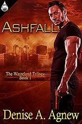 Ashfall (The Wasteland Trilogy Book 1)
