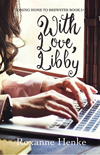 With Love, Libby (Coming Home to Brewster Book 5)