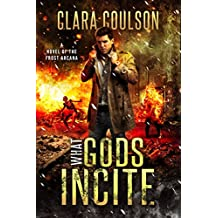 What Gods Incite (The Frost Arcana Book 3)