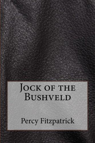 Jock of the Bushveld [Fitzpatrick, Percy] (Tapa Blanda)