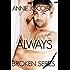 Always: Broken Series Book Four